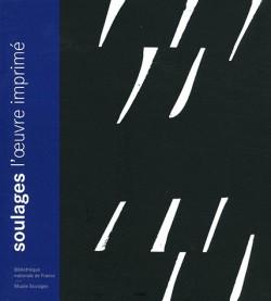 Soulages - L'oeuvre imprimé, catalogue de l'exposition à la BNF en 2003