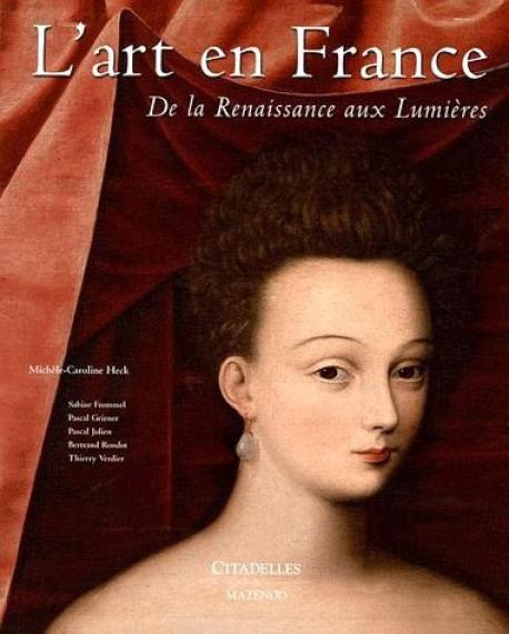 L'art en France, de la Renaissance aux Lumières