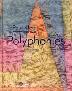 Catalogue d'exposition Paul Klee (1879-1940), polyphonies à la Cité de la musique