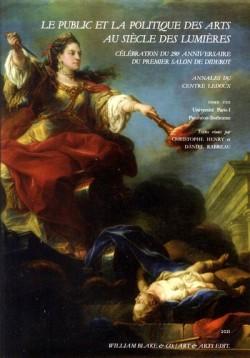 Le public et la politique des arts au siècle des Lumières