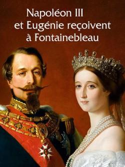 Catalogue d'exposition Napoleon III & Eugénie à Fontainebleau