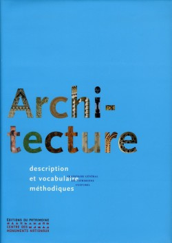 Architecture, description et vocabulaire méthodique de Jean-Marie Pérouse de Montclos