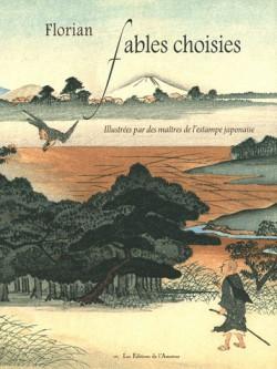 Fables choisies de Florian, iIllustrées par des maîtres de l'estampe japonaise