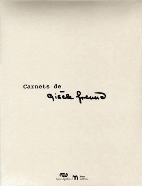 Carnets de Gisèle Freund, fac-similé d'un livre d'artiste inédit