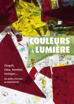 Catalogue d'exposition Couleurs et lumière : Chagall, Sima, Knoebel, Soulages...