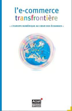 L'e-commerce transfrontière. L'Europe numérique au coeur des échanges