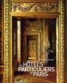 Les hôtels particuliers de Paris (nouvelle édition)