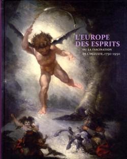Catalogue d'exposition L'Europe des esprits ou la fascination pour l'occulte, 1750-1950