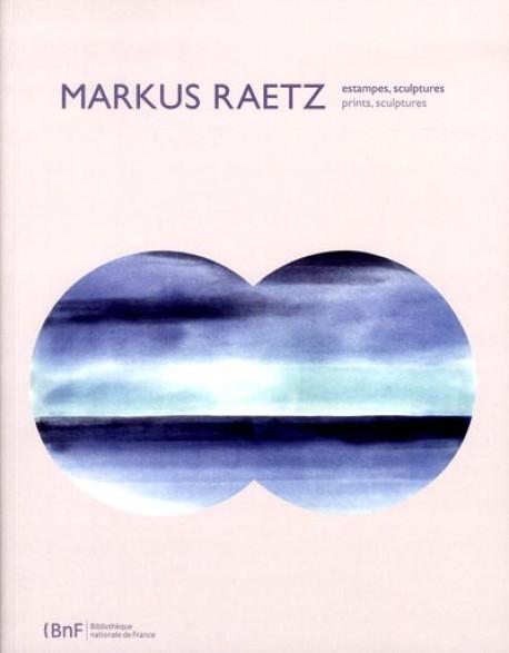 Catalogue d'exposition Markus Raetz, estampes, sculptures à la BNF