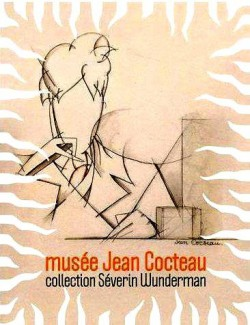 Musée Jean Cocteau, la collection Séverin Wunderman