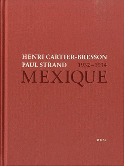 Catalogue d'exposition Mexique 1932-1934, Henri Cartier-bresson, Paul Strand