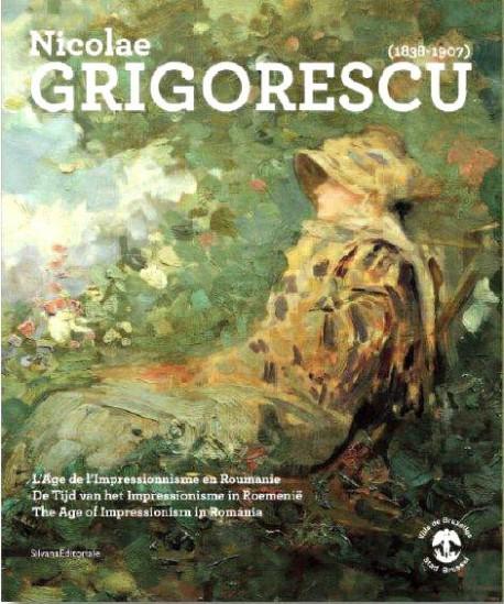 Catalogue d'exposition Nicolae Grigorescu (1838-1907), l'âge de l'impressionisme en Roumanie