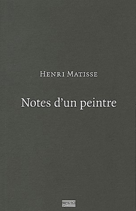 Notes d'un peintre, par Henri Matisse