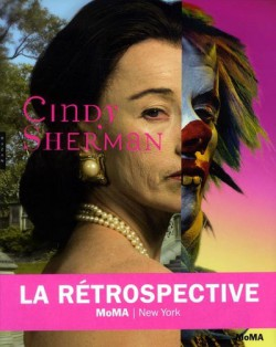 Catalogue d'exposition Cindy Sherman, la rétrospective au MoMA, New-York