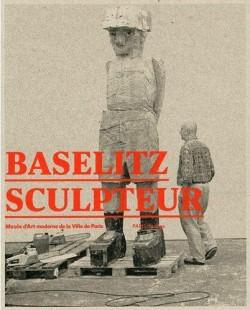 Catalogue d'exposition Baselitz sculpteur