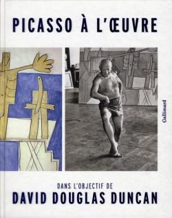 Catalogue d'exposition Picasso à l'oeuvre, dans l'objectif de David Douglas Duncan