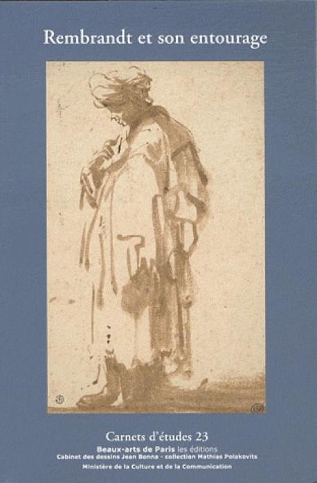 Carnet d'études ENSBA n°23 - Rembrandt et son entourage