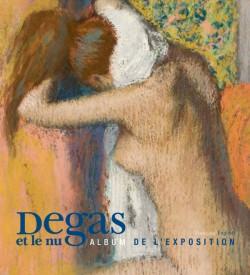 Album d'exposition Degas et le nu, musée d'Orsay