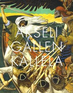 Catalogue d'exposition Akseli Gallen-kallela une passion finlandaise