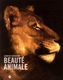 La beauté animale, album de l'exposition