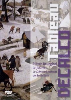 Art pour enfant : Tableau décalco Le Dénombrement de Béthléem, de Pieter Brueghel le Jeune