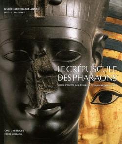 Le Crépuscule des Pharaons, catalogue de l'exposition