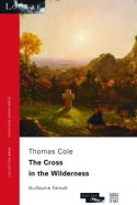 Thomas Cole, the Cross in the Wilderness (English version)