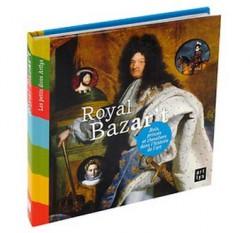 Livre d'art enfant - Royal Bazar't, Rois, princes et chevaliers dans l'histoire de l'art