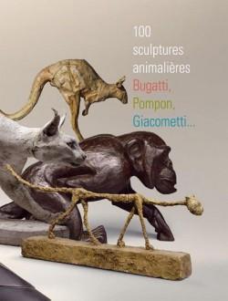 100 sculptures animalières, Bugatti, Pompon, Giacometti... Catalogue d'exposition