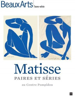 Beaux Arts Magazine Hors-série Matisse, paires et series au Centre Pompidou