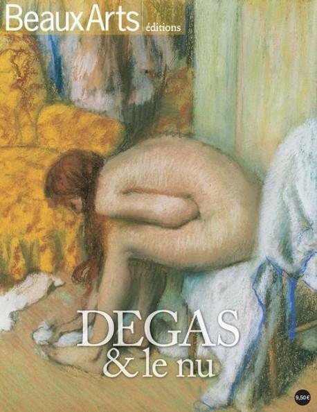 Beaux arts éditions Degas et le nu au Musée d'Orsay