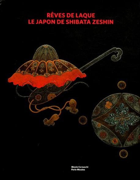 Rêves de laque, le Japon de Shibata Zeshin