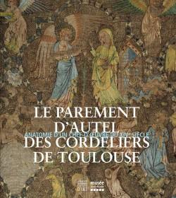 Le parement d'autel des cordeliers de Toulouse, Catalogue d'exposition