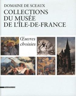 Oeuvres choisies des Collections du musée d'Ile-de-France, domaine de Sceaux