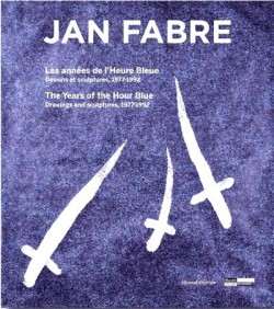 Jan Fabre, dessins et sculptures (1977-1992) -  Catalogue d'exposition