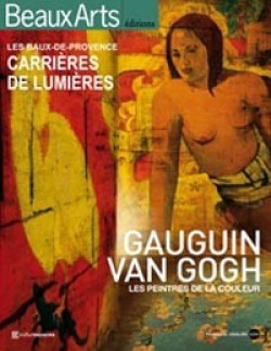 Gauguin Van Gogh, Peintres de la Couleur