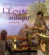 L'Egypte antique par les peintres