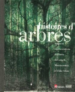 Histoires d'arbres - Catalogue d'exposition
