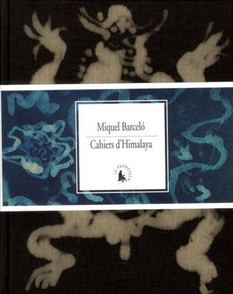 Miquel Barceló, cahiers d'Himalaya