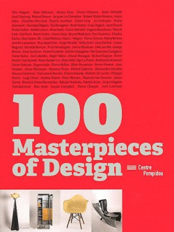 100 masterpieces of design, Centre Pompidou (in English)