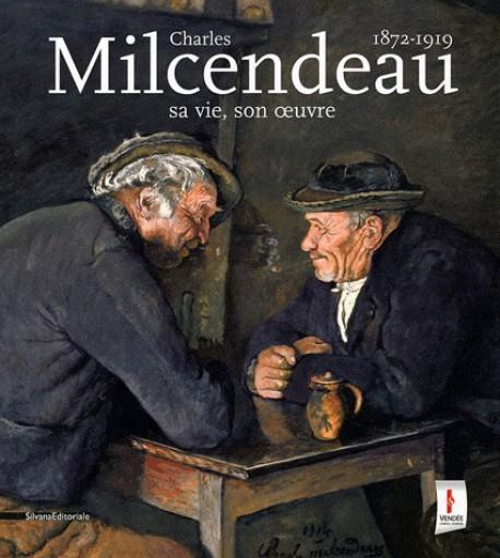 Charles Milcendeau (1872-1919) - Catalogue d'exposition