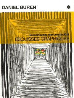 Excentrique(s), Monumenta 2012 - Sketches by Daniel Buren (French / English edition)