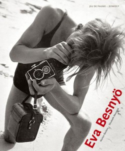 Eva Besnyö, the sensuous image- Exhibition catalogue (Bilingual edition)
