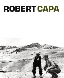 Robert Capa (édition trilingue Italien/Francais/Anglais)