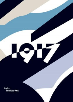 Catalogue de l'exposition 1917 au Centre Pompidou-Metz