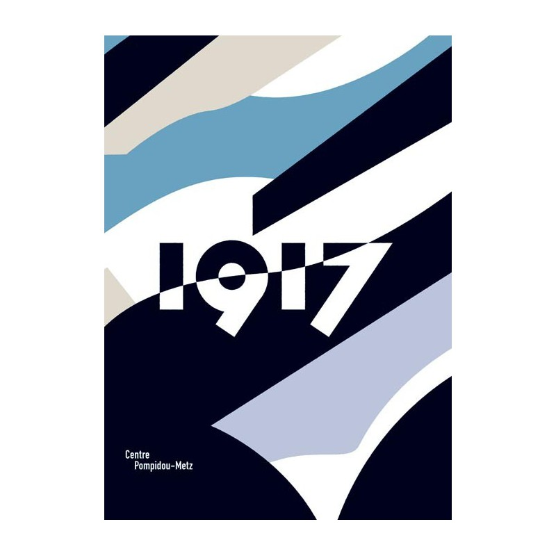 Catalogue de l 39 exposition 1917 au centre pompidou metz for Adresse metz expo