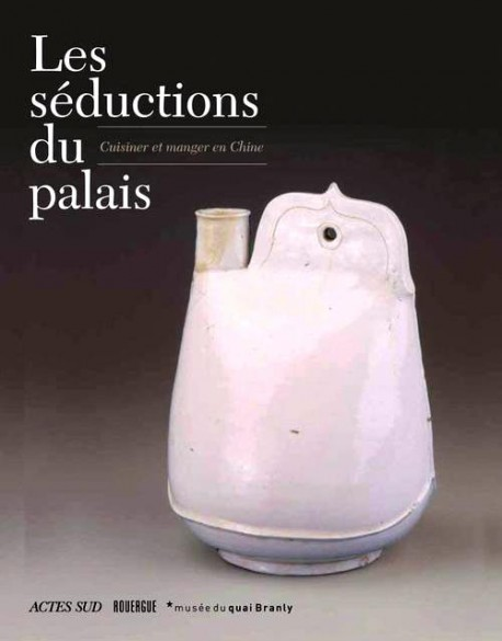 Les séductions du palais - Catalogue d'exposition du Quai Branly