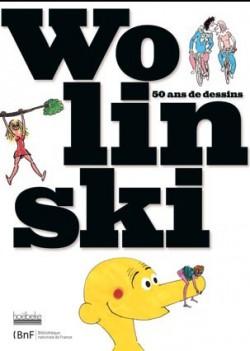 Wolinski, 50 ans de dessins -  Catalogue d'exposition de la BNF