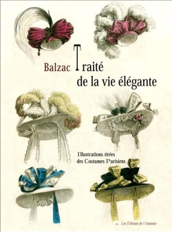 Traité de la vie élégante par Honoré De Balzac (Illustrations tirées des Costumes Parisiens)