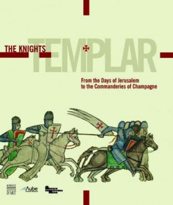 The Knights Templar - Exhibition catalogue (English version)